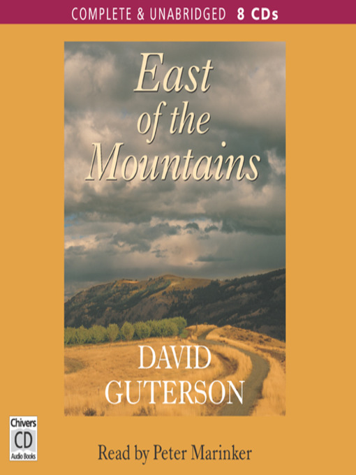 a review of east of the mountains by david guterson David guterson booklist david guterson message board detailed plot synopsis reviews of east of the mountains ben is having a hard time dealing with his wife's death, and.