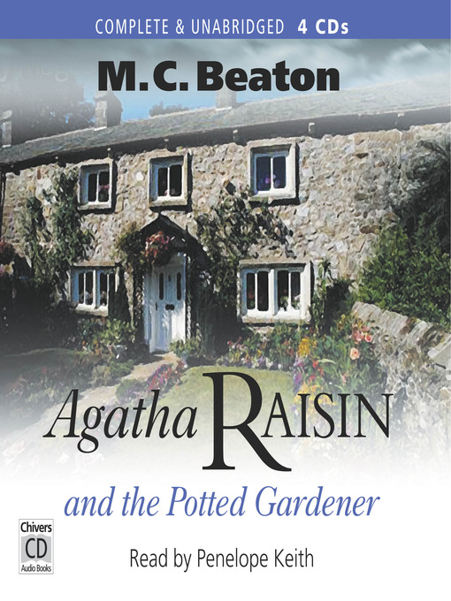 Title details for Agatha Raisin and the Potted Gardener by M. C. Beaton - Wait list