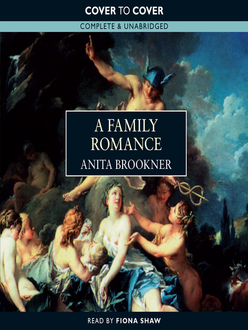 Title details for A Family Romance by Anita Brookner - Wait list