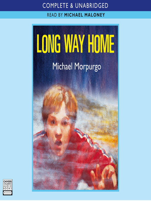 Title details for Long Way Home by Michael Morpurgo - Wait list