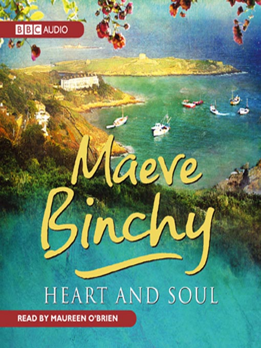Title details for Heart and Soul by Maeve Binchy - Wait list
