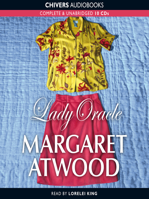 the importance of relationships in margaret atwoods lady oracle Lady oracle by margaret atwood by about lady oracle margaret atwood proves yet again why she is considered to be one of the most important and.