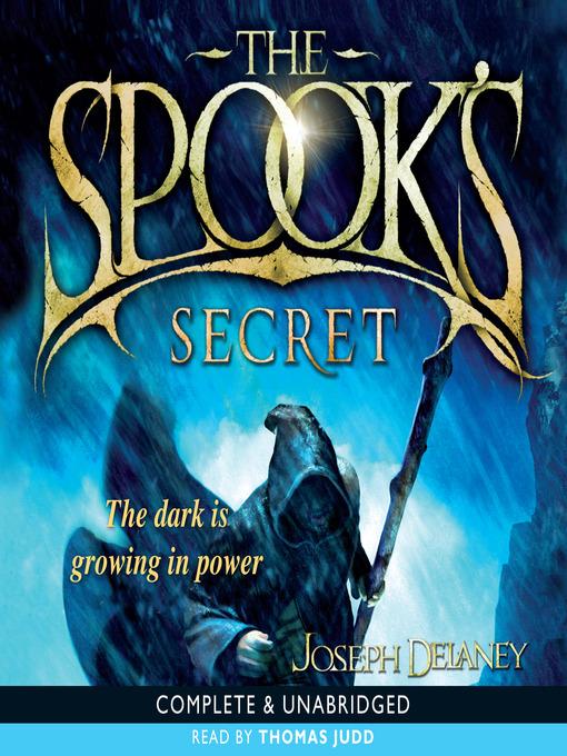 Title details for The Spook's Secret by Joseph Delaney - Wait list