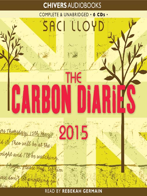 Title details for The Carbon Diaries 2015 by Saci Lloyd - Wait list
