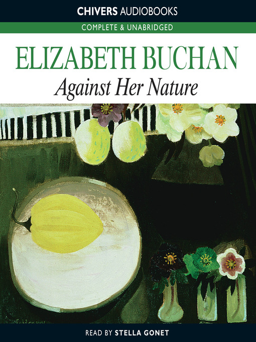Title details for Against Her Nature by Elizabeth Buchan - Wait list