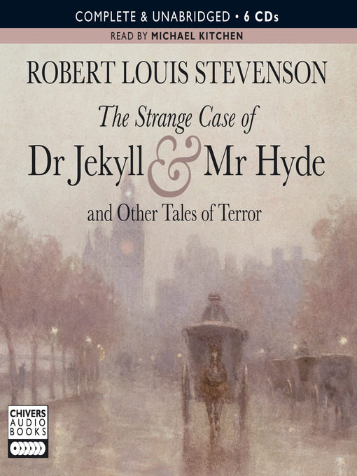 Title details for The Strange Case of Dr. Jekyll and Mr. Hyde and Other Tales of Terror by Robert Louis Stevenson - Wait list