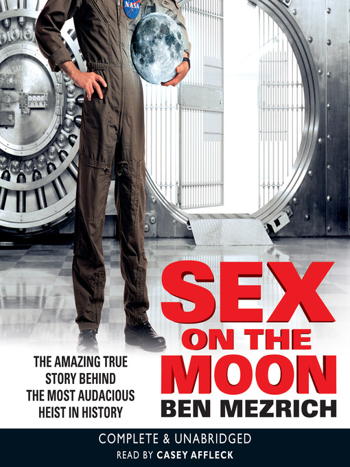 Title details for Sex on the Moon by Ben Mezrich - Available