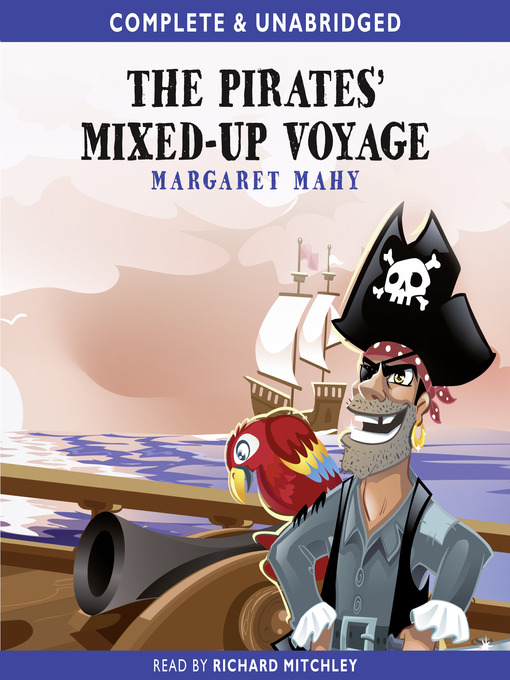 Title details for The Pirates Mixed Up Voyage by Margaret Mahy - Wait list