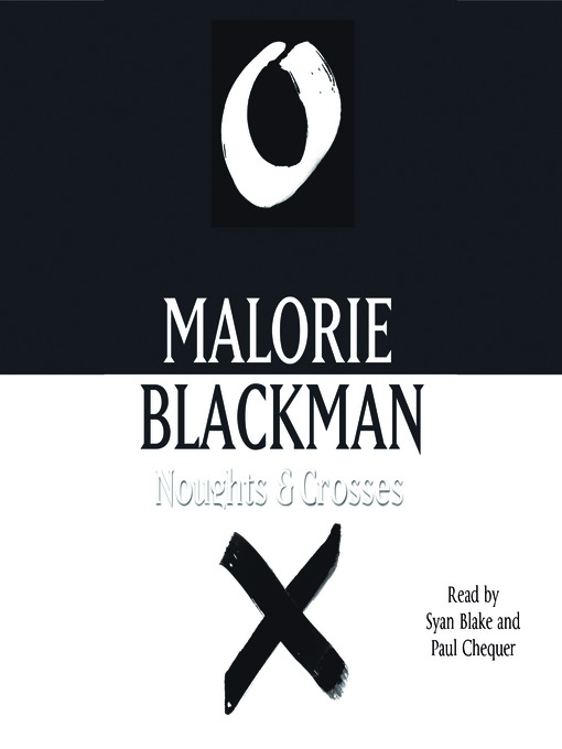 Title details for Noughts and Crosses by Malorie Blackman - Available
