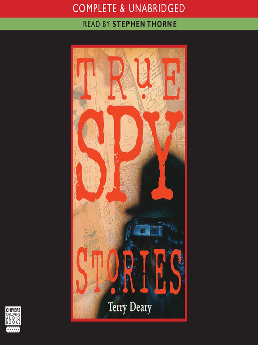 Title details for True Spy Stories by Terry Deary - Wait list