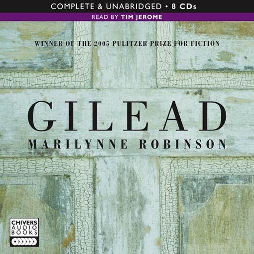 Title details for Gilead by Marilynne Robinson - Available