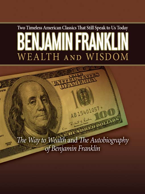 Title details for Wealth and Wisdom by Benjamin Franklin - Available