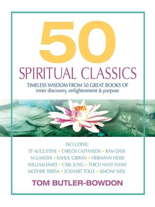 Title details for 50 Spiritual Classics by Tom Butler-Bowdon - Available