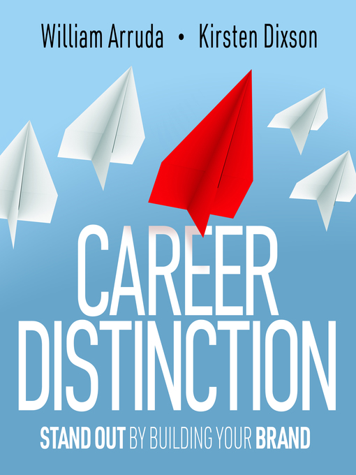 Title details for Career Distinction by William Arruda - Available