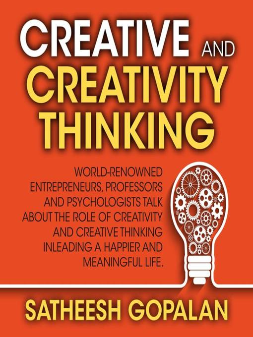Title details for Creativity and Creative Thinking by Satheesh Gopalan - Wait list