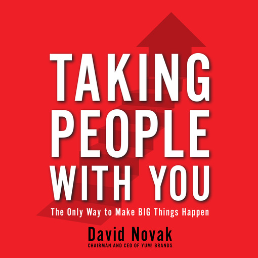 Title details for Taking People With You by David Novak - Available