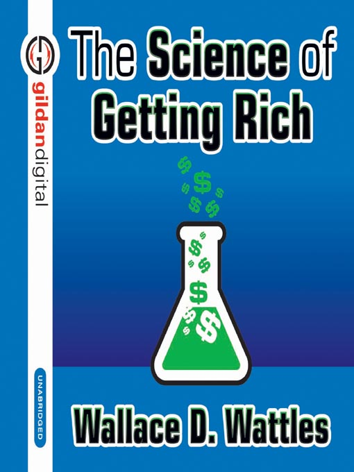 Title details for The Science of Getting Rich by Wallace D. Wattles - Available