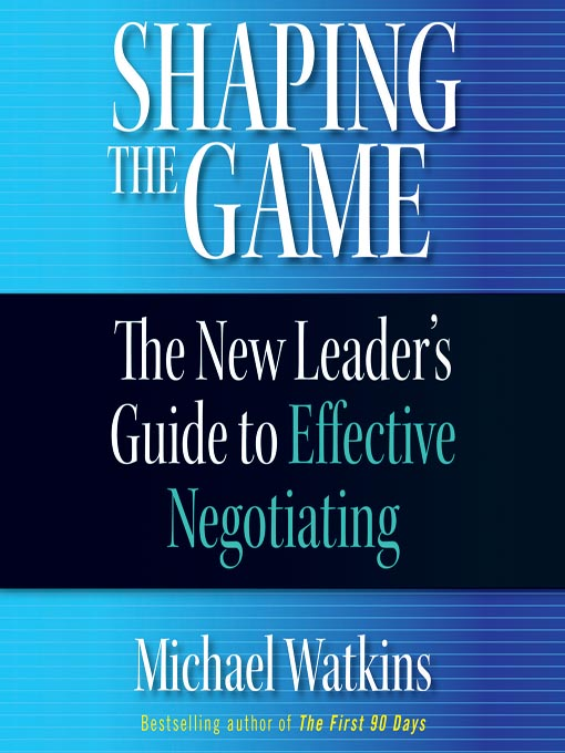 Title details for Shaping The Game by Michael Watkins - Available