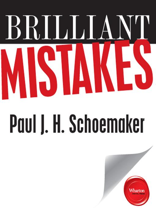 Title details for Brilliant Mistakes by Paul J.H. Schoemaker - Wait list