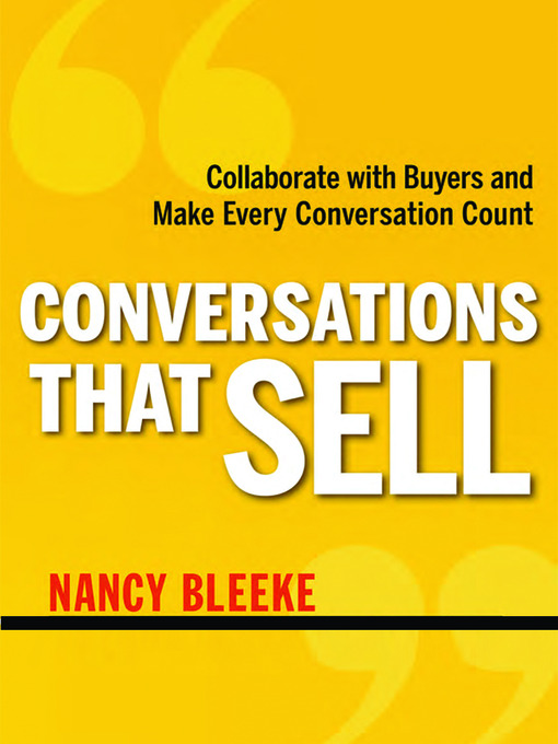 Title details for Conversations That Sell by Nancy Bleeke - Available