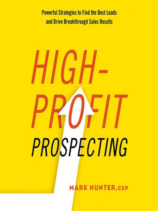 Title details for High-Profit Prospecting by Mark Hunter - Available