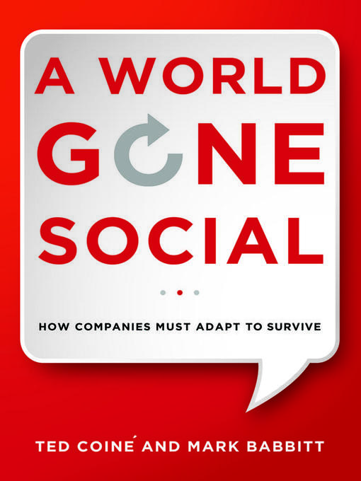 Title details for A World Gone Social by mark Babbitt - Available