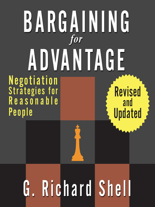Title details for Bargaining for Advantage by G. Richard Shell - Available