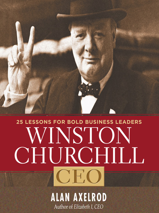 Title details for Winston Churchill CEO by Alan Axelrod - Available