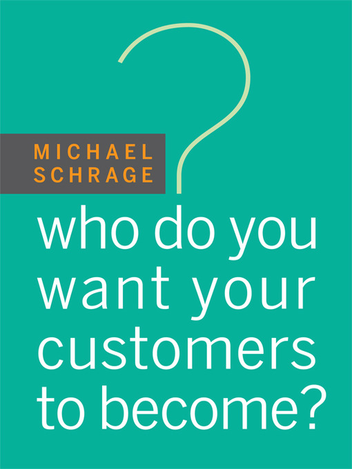 Cover of Who Do You Want Your Customers to Become