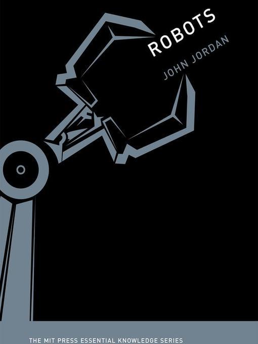 Title details for Robots by John M. Jordan - Wait list