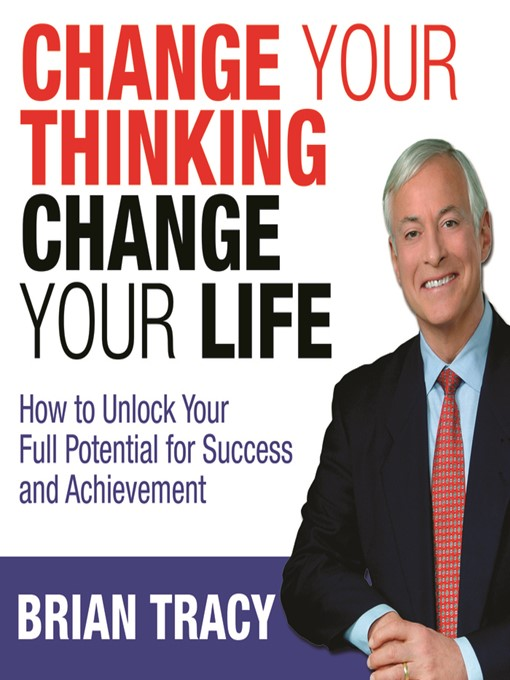 Cover of Change Your Thinking, Change Your Life