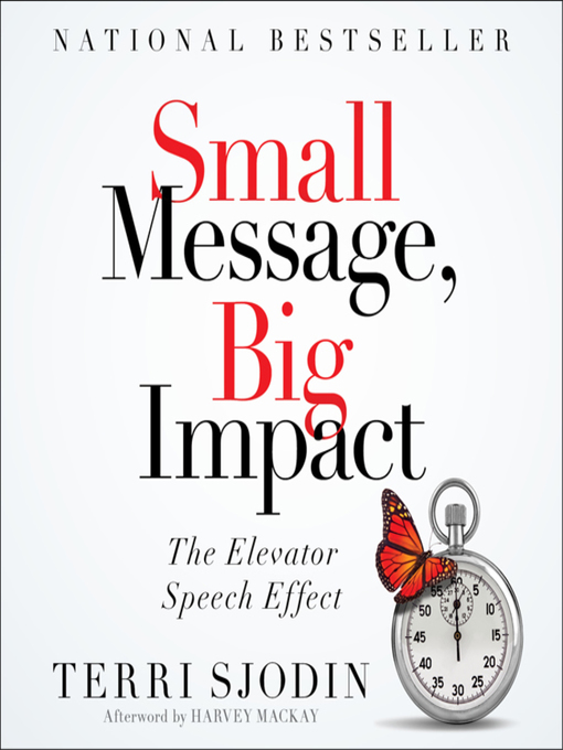 Title details for Small Message, Big Impact by Terri L. Sjodin - Available
