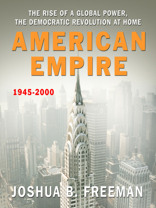 Title details for American Empire by Joshua Freeman - Available