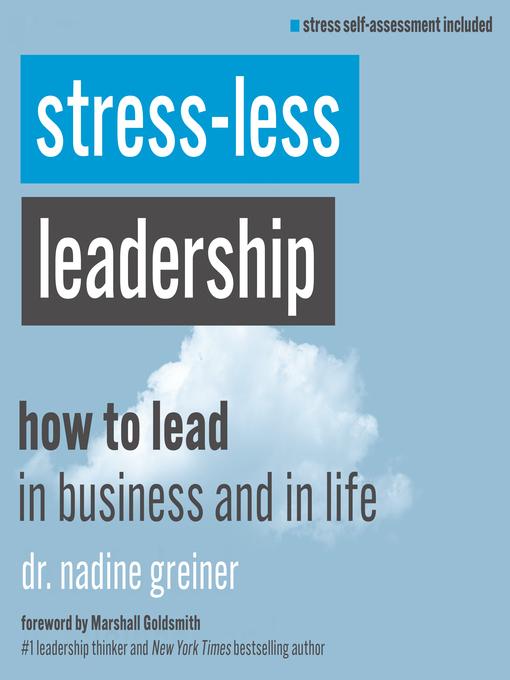 Title details for Stress-Less Leadership by Dr. Nadine Greiner - Wait list