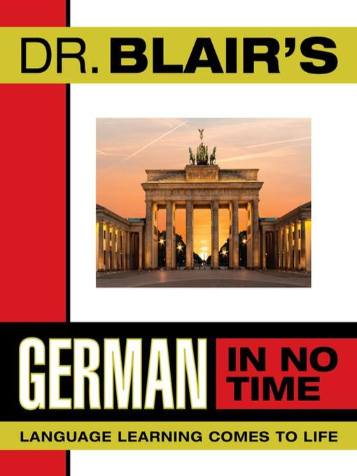 Title details for Dr. Blair's German in No Time by Robert Blair - Available