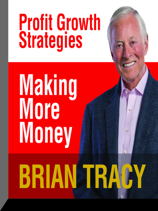Title details for Making More Money by Brian Tracy - Wait list
