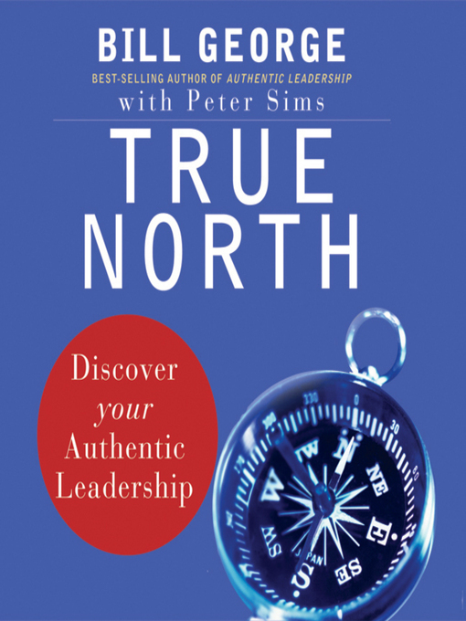 Title details for True North by Bill George - Wait list
