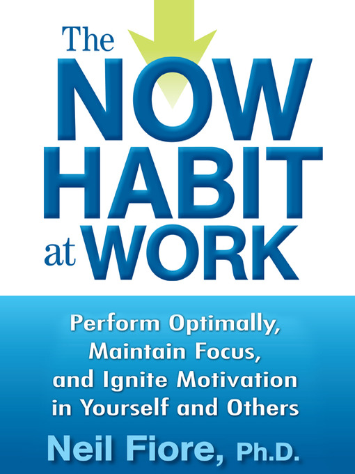 Cover of The Now Habit at Work