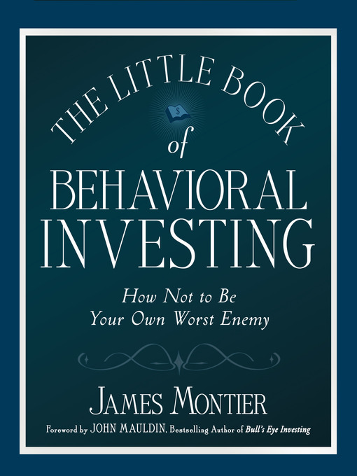 Title details for The Little Book of Behavioral Investing by James Montier - Available