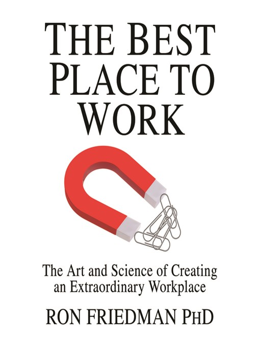 Title details for The Best Place to Work by Ron Friedman - Wait list
