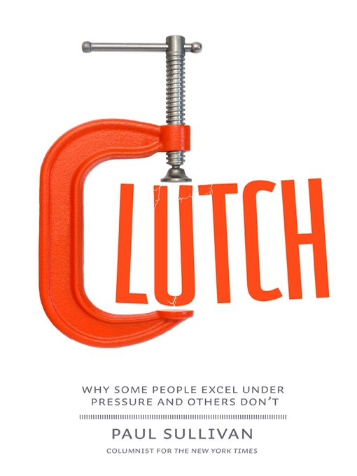 Title details for Clutch by Paul Sullivan - Available