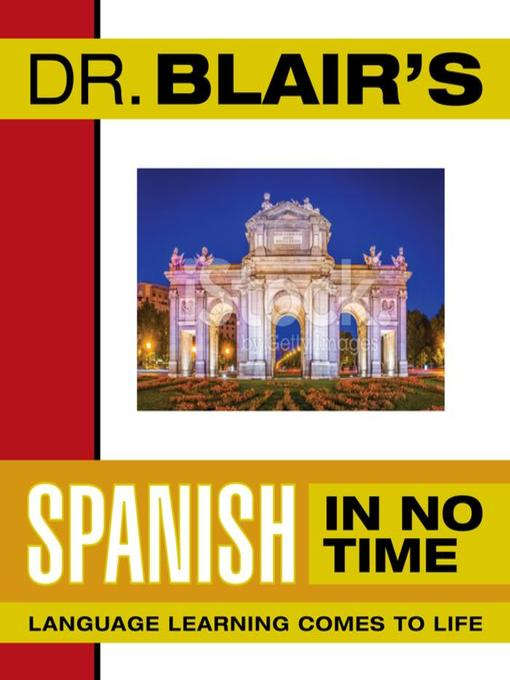 Title details for Dr. Blair's Spanish In No Time by Robert Blair - Available