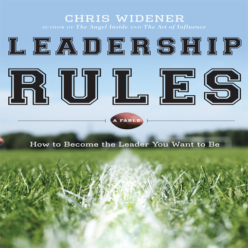 Title details for Leadership Rules by Chris Widener - Wait list