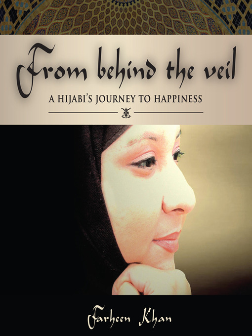 Title details for From Behind the Veil by Farheen Khan - Available