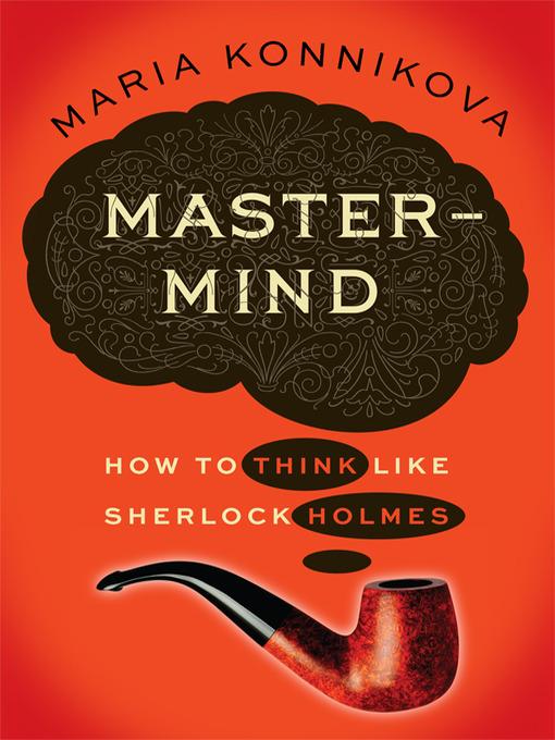 Title details for Mastermind by Maria Konnikova - Wait list