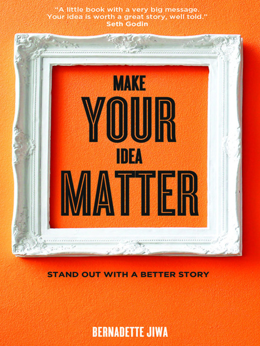 Cover of Make Your Idea Matter