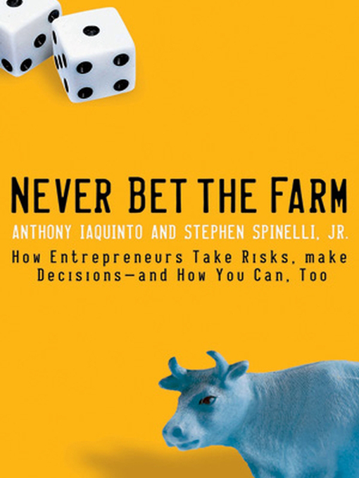 Title details for Never Bet the Farm by Anthony Iaquinto - Wait list