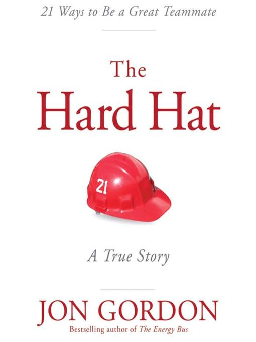 Title details for Hard Hat by Jon Gordon - Available