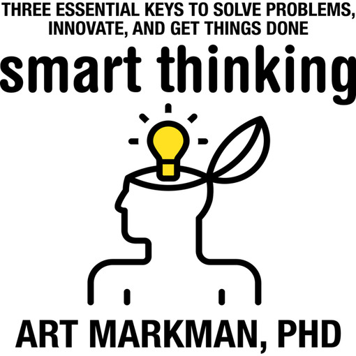 Title details for Smart Thinking by Art Markman, Ph.D. - Available