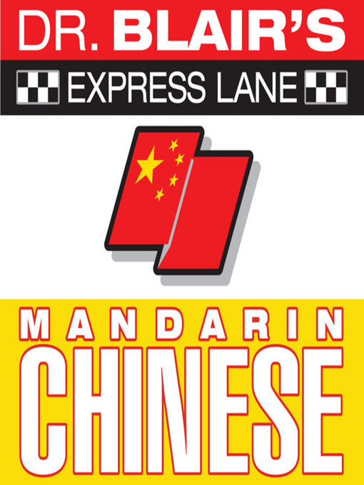 Title details for Dr. Blair's Express Lane: Chinese by Dr. Robert Blair - Available
